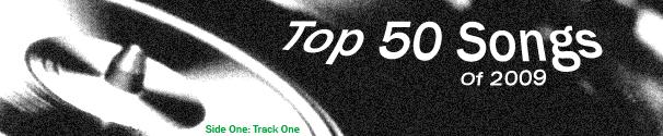 Top 50 Songs Of 2009 - Part 4