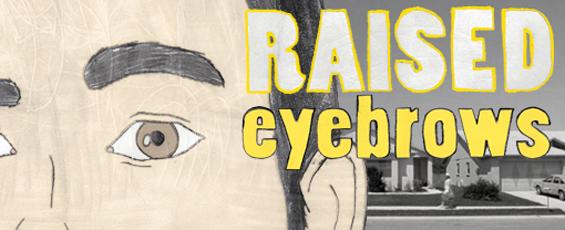 Raised Eyebrows F